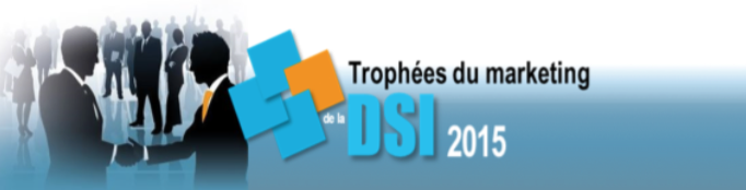 Les Trophées du Marketing de la DSI 2015