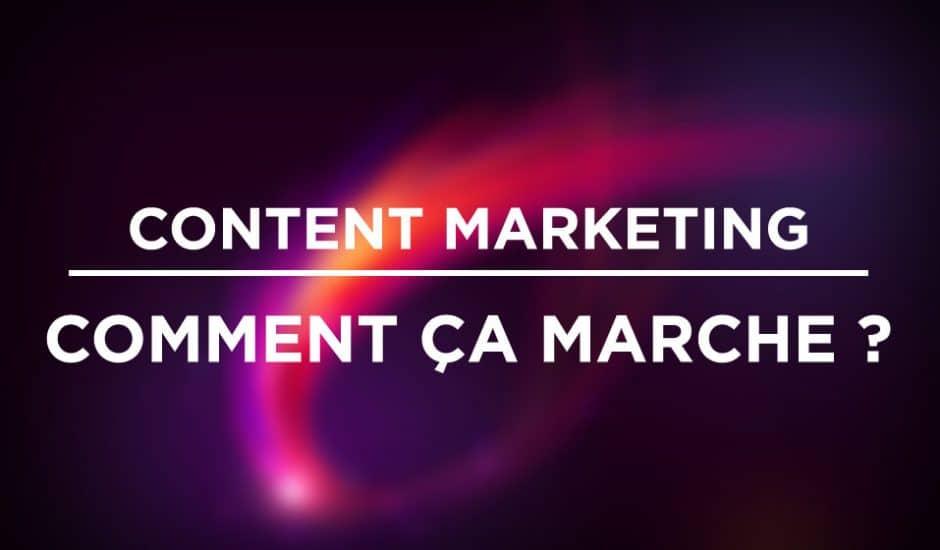 content marketing comment ça marche marketing de contenu