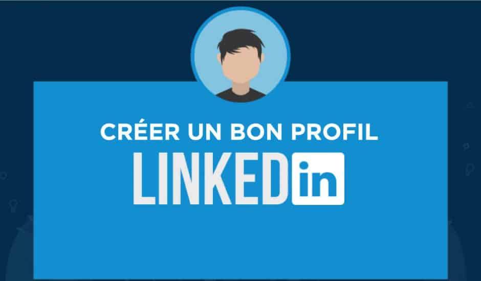 comment-creer-bon-profil-linkedin