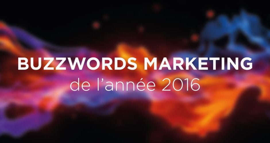 buzzwords marketing 2016