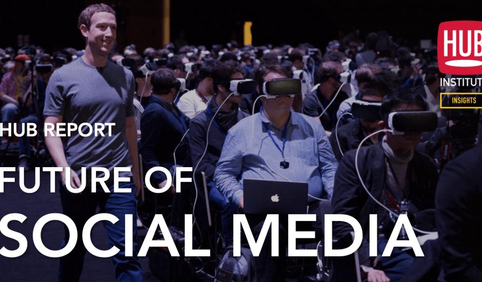 HUBREPORT-Future-of-Social-Media-2017