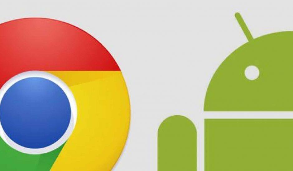 chrome et android
