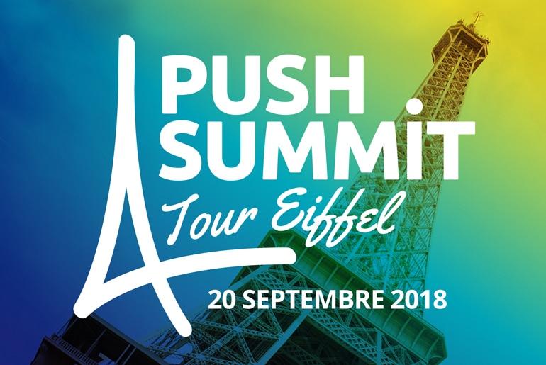 le PUSH SUMMIT 2018 est un événement incontournable
