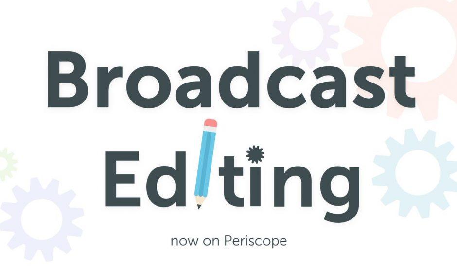 periscope-editing