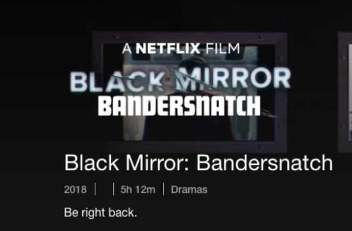 """durée de l'épisode de Black Mirror """"bandersnatch"""""""
