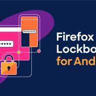 Firefox Lockbox arrive sur Android