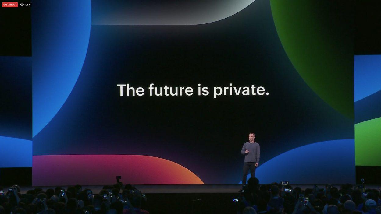 Phrase-clé pour l'intervention de Mark Zuckerberg au F8 : the future is private