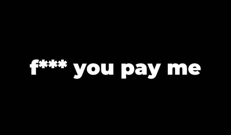 logo F*** You Pay Me